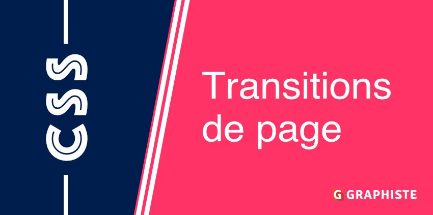 Transitions de page CSS