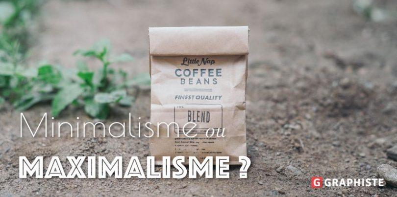 Packaging minimaliste ou maximaliste