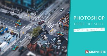Tuto Photoshop effet Tilt Shift