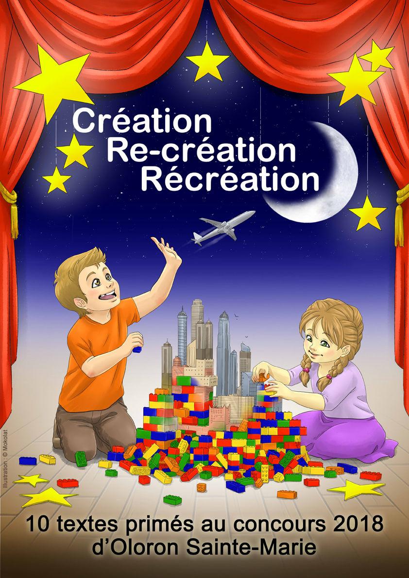 Création, re-création, récréation