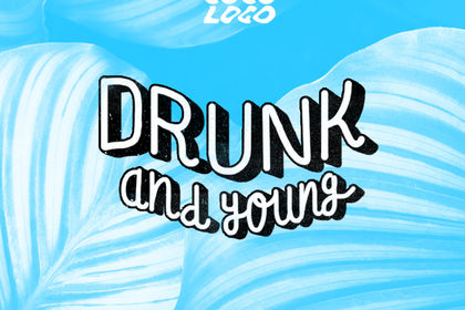 Lettering Drunk & Young