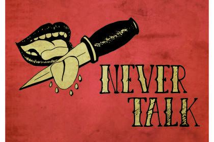 Never Talk