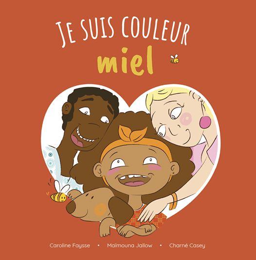 """Livre jeunesse """"I'm the colour of honey"""""""