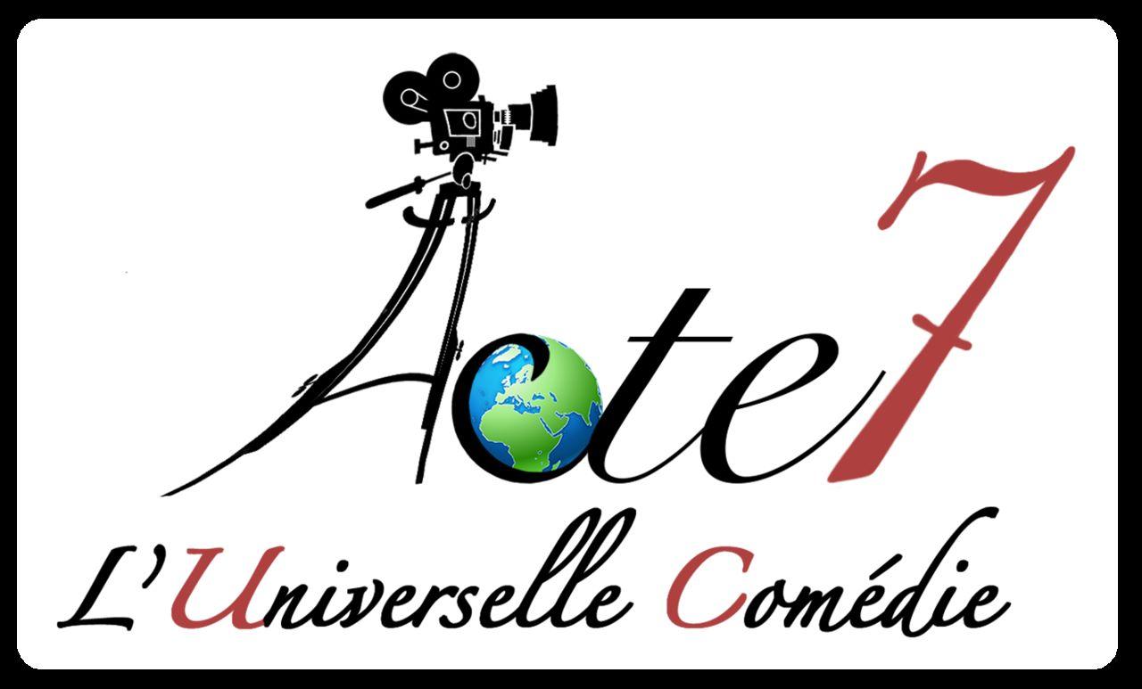 Acte 7, L'Universelle Comédie