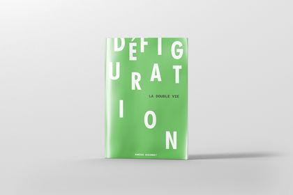 DÉFIGURATION