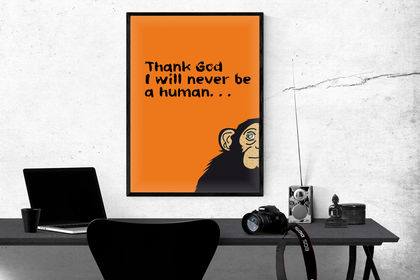 Thank God I will never be a human - affiche