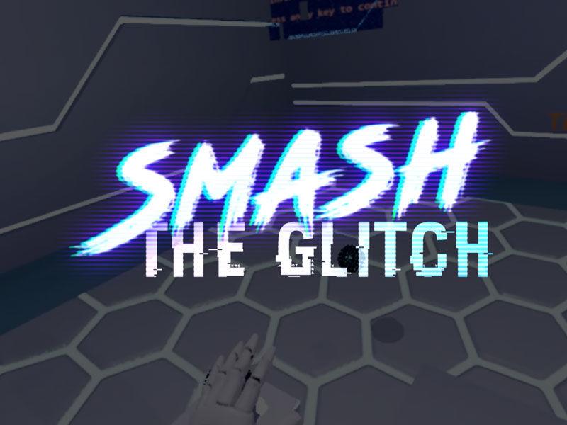 Smash The Glitch