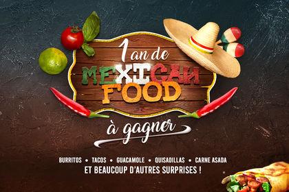 Concours - 1 an de Mexican Food