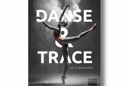 AFFICHE DANSE & TRACE POUR LE THEATRE DE LA VILLE
