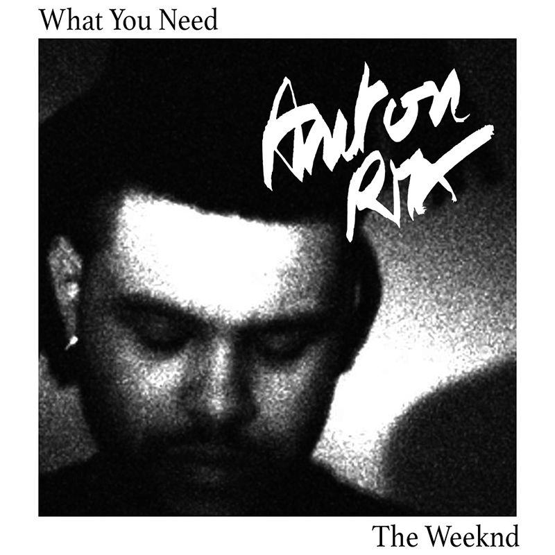 "Remix ""What You Need"" - The Weeknd"