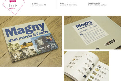 Edition - Livre sur la ville de Magny les Hameaux