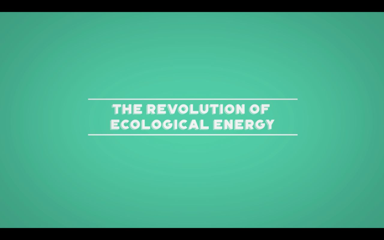 The revolution of ecological energy