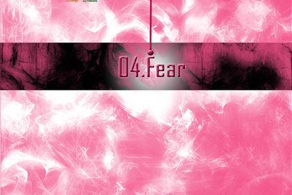 04. Fear