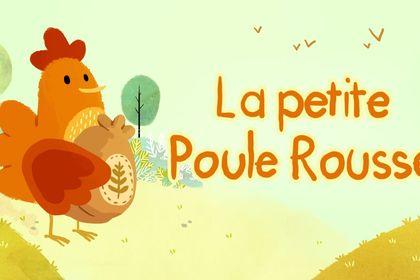 Comptine Web - La Petite Poule Rousse