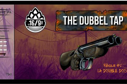 The dubbel tap