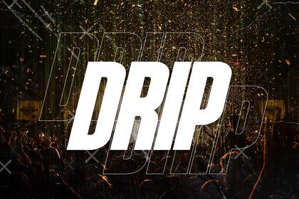 RK - Drip