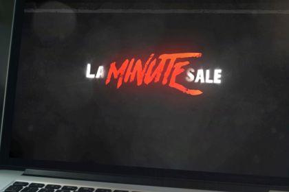 Le Chroniqueur Sale - Générique de La Minute Sale