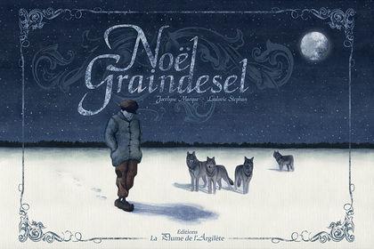 """Illustrations pour le livre """"Noël Graindesel"""""""