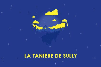 La tanière de Sully