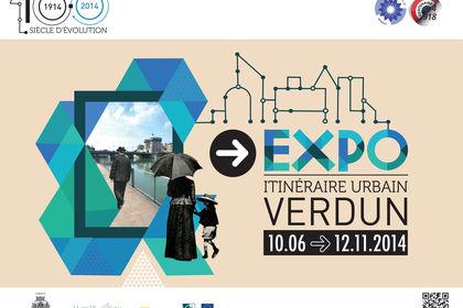 EXPO Centenaire Grande Guerre - Verdun