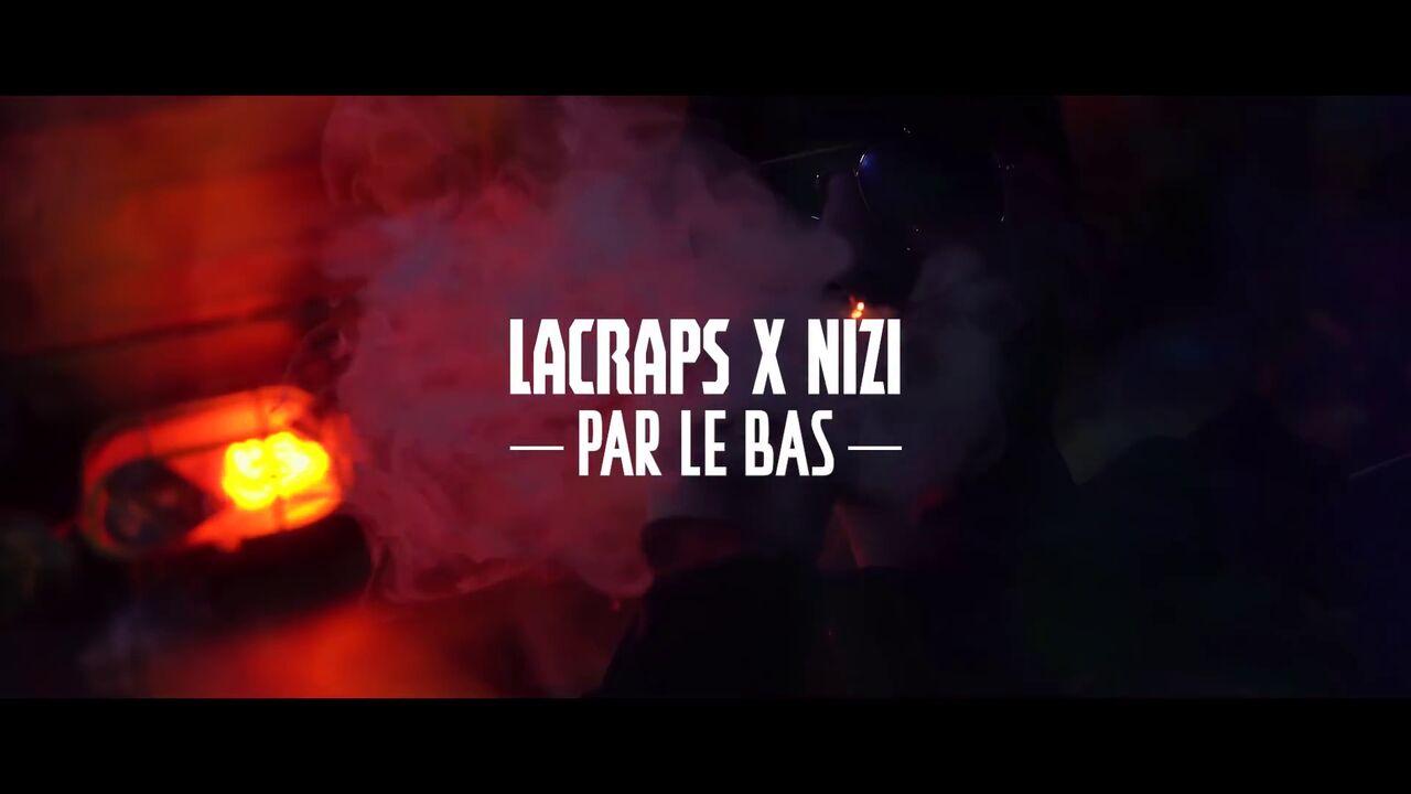 LaCraps X Nizi- Par le bas